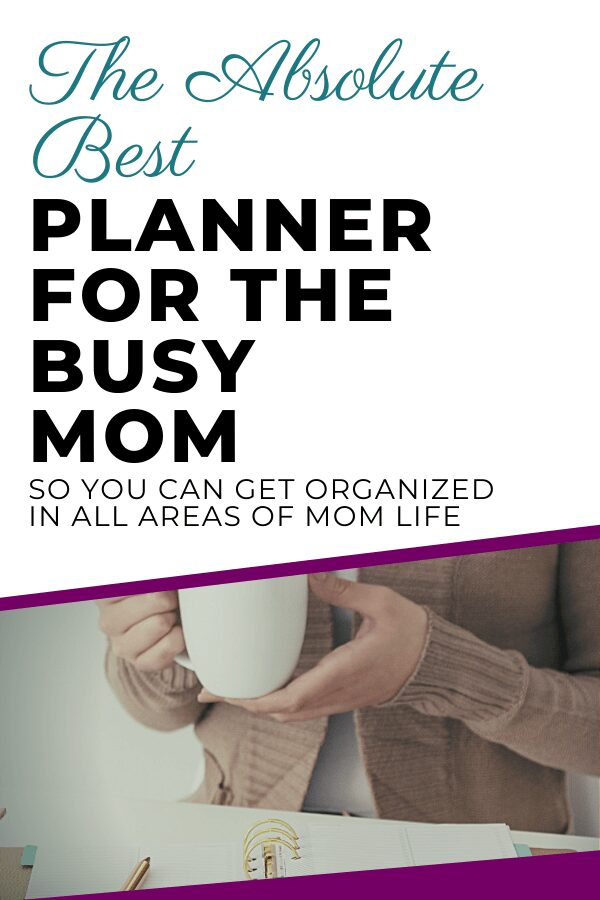 The Best Planner For Busy Moms 1