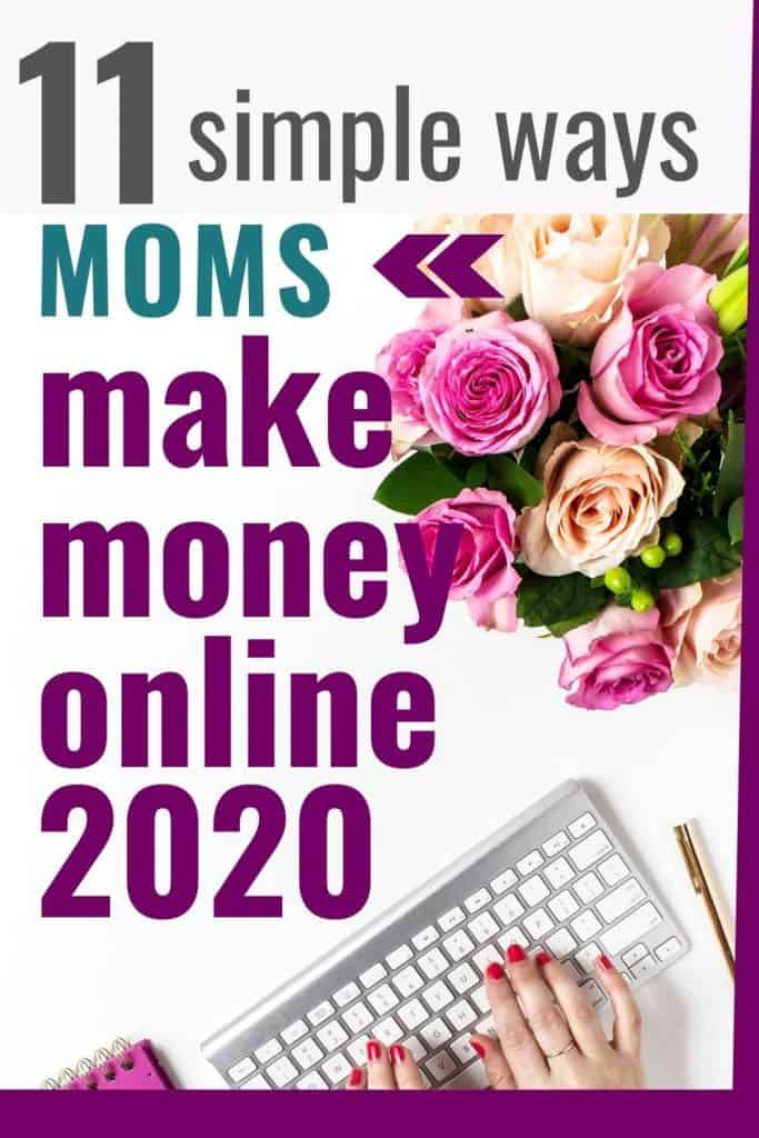 moms make money online 2020
