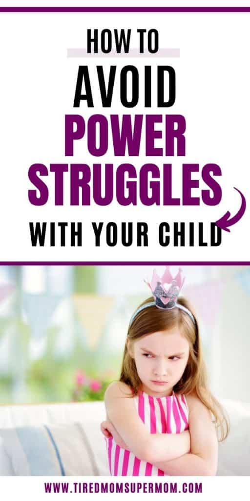 How To Avoid Power Struggles With your Child 1