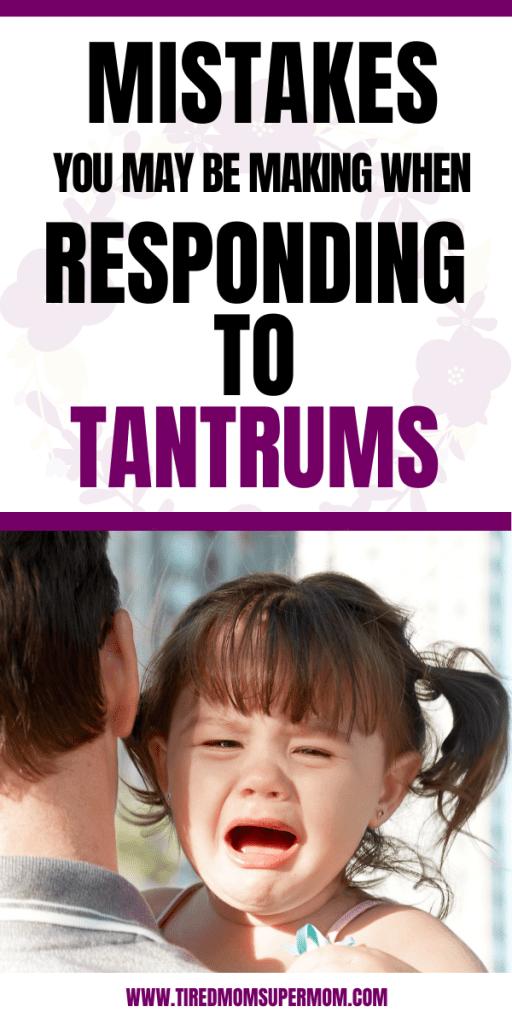 Mistakes You May Be Making When Responding To Tantrums 5