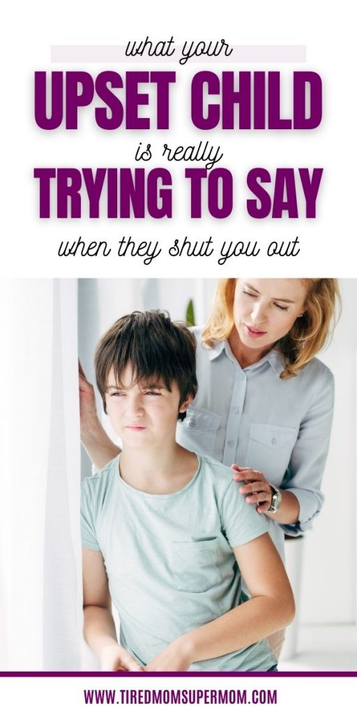 Child Who Is Shutting You Out
