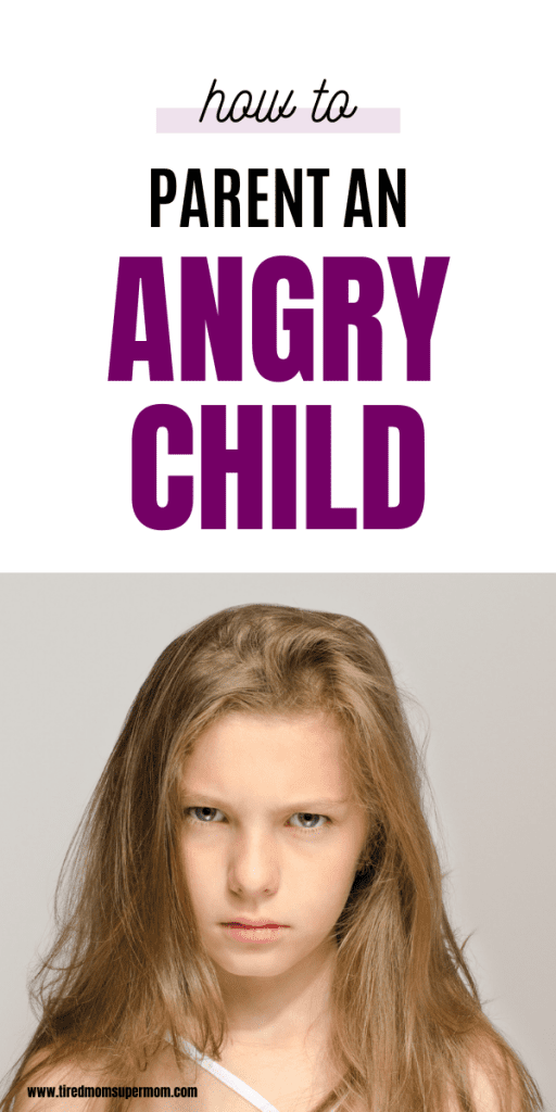 Tips For Parenting An Angry Child 7