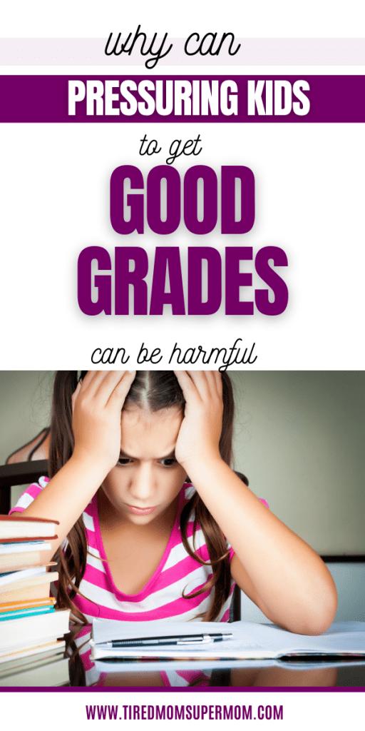 pressuring kids to get good grades